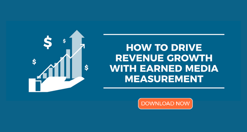 HOW TO DRIVE REVENUE GROWTH WITH EARNED MEDIA MEASUREMENT.png